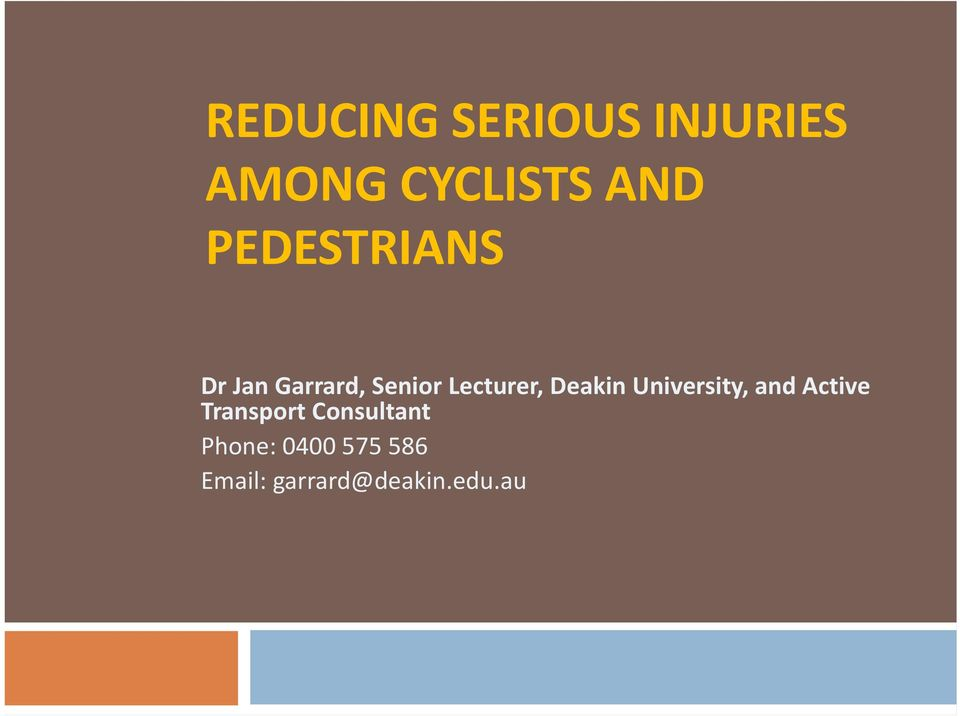 Deakin University, and Active Transport