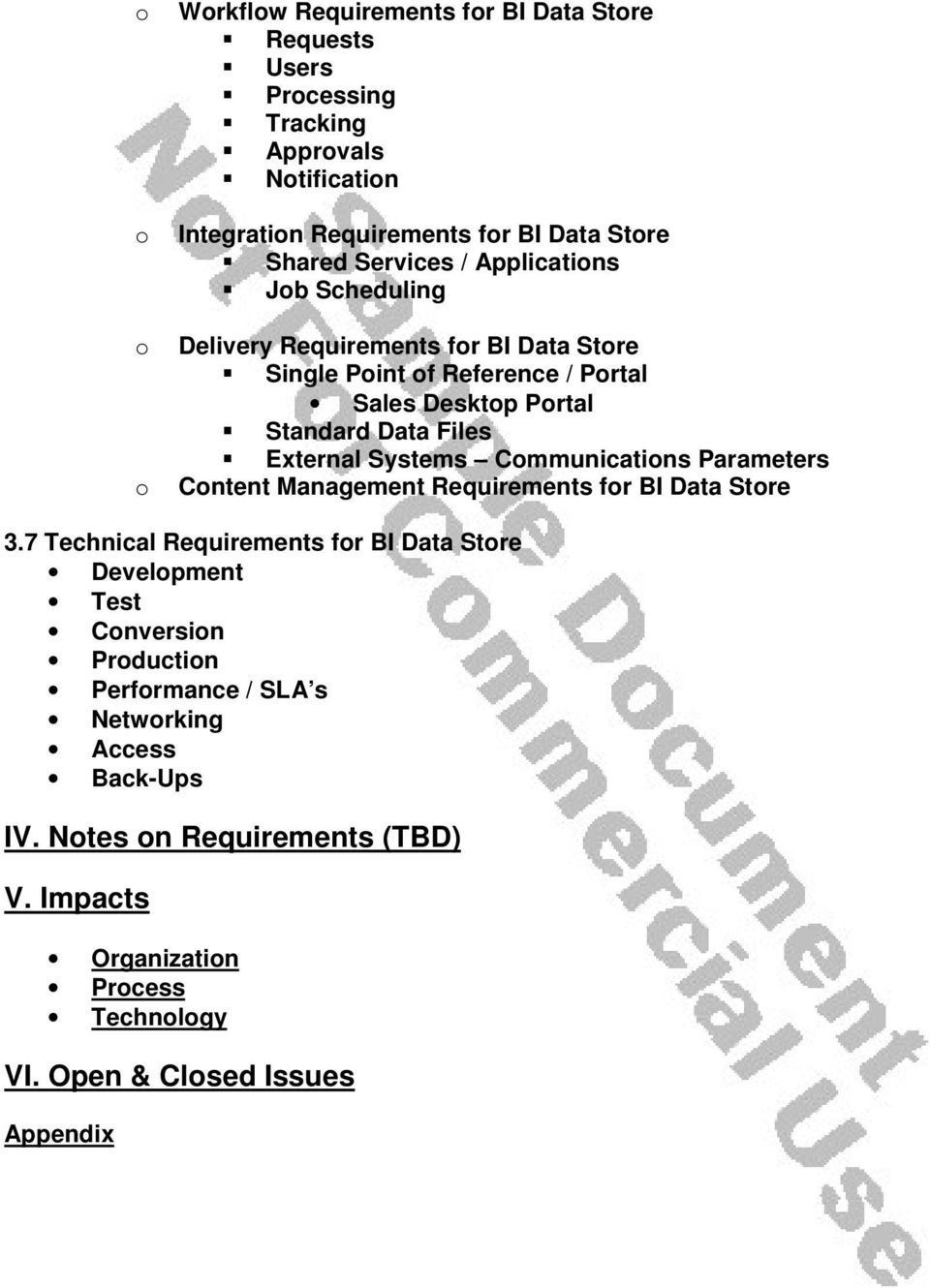 External Systems Communications Parameters o Content Management Requirements for BI Data Store 3.