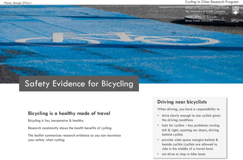 This leaflet summarizes research evidence so you can maximize your safety when cycling.