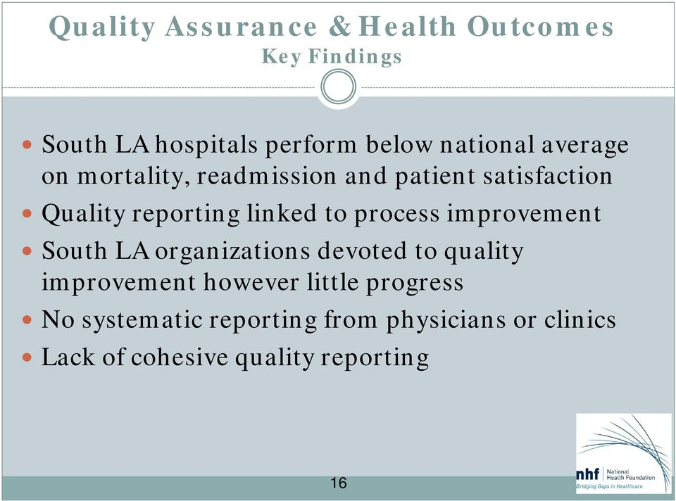process improvement South LA organizations devoted to quality improvement however little
