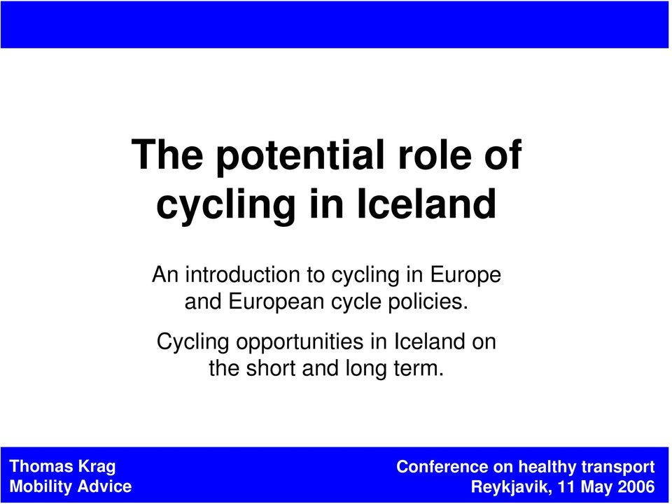European cycle policies.