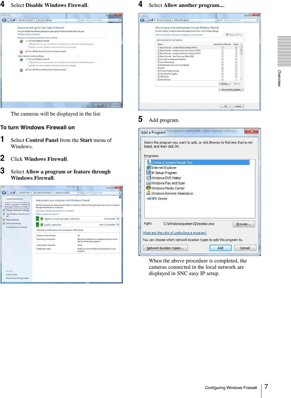 2 Click Windows Firewall. 3 Select Allow a program or feature through Windows Firewall.