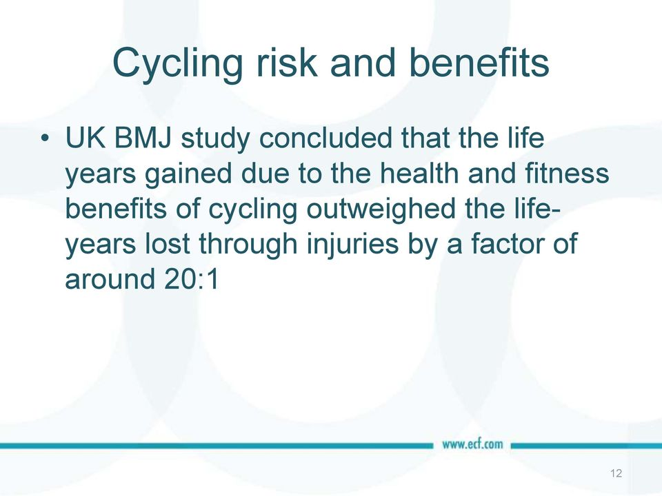 fitness benefits of cycling outweighed the