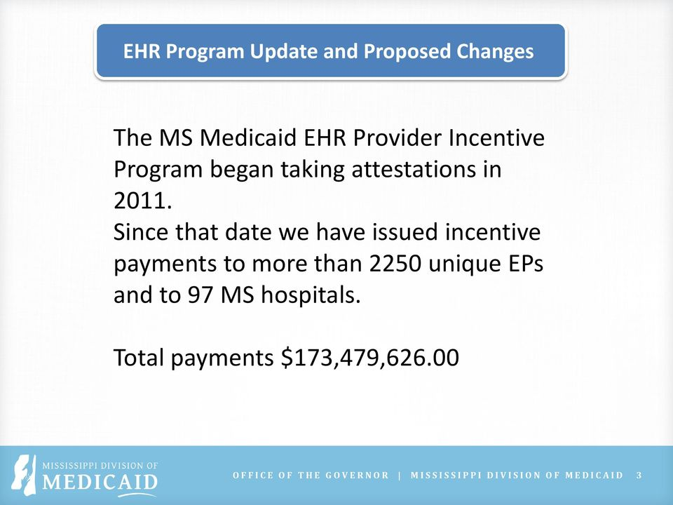 Since that date we have issued incentive payments to more than 2250 unique EPs