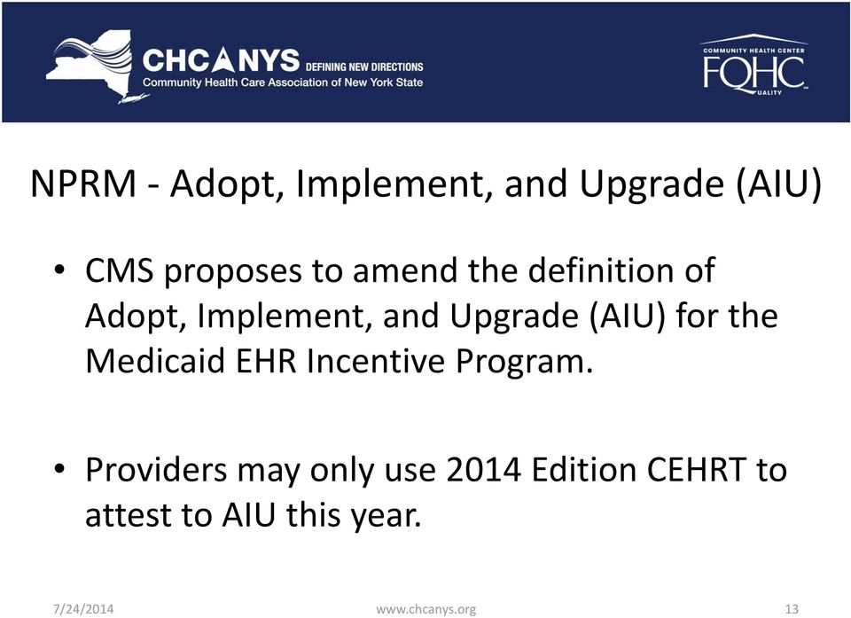 Medicaid EHR Incentive Program.