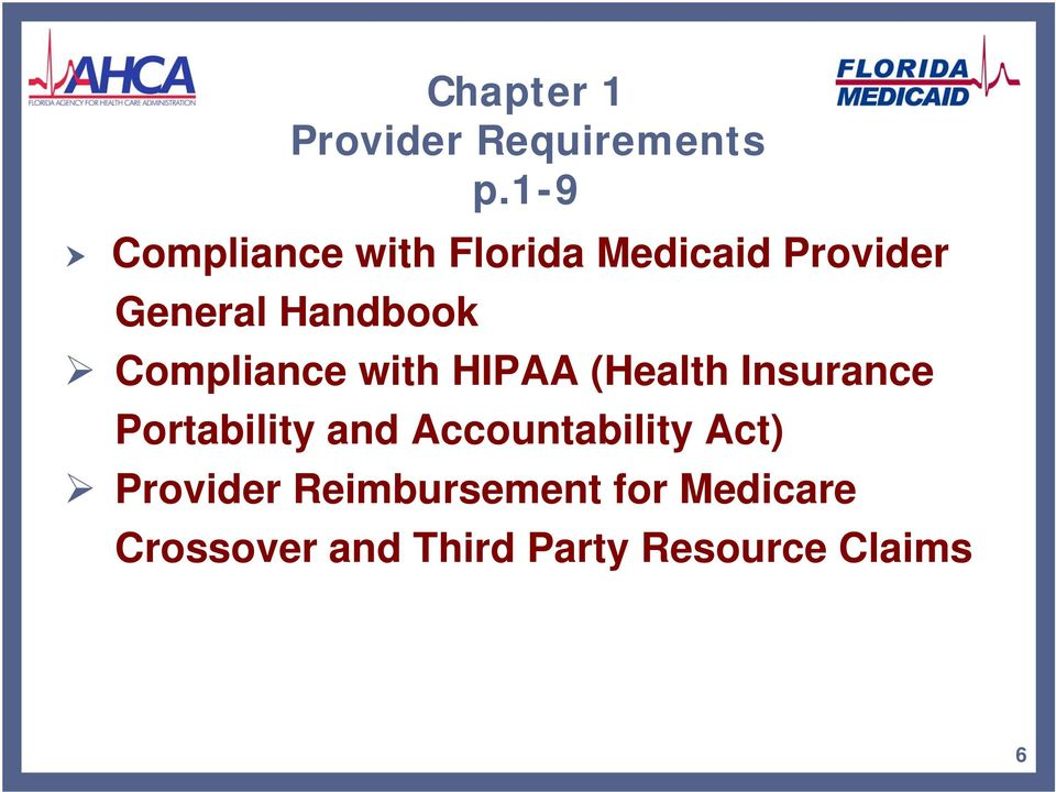 Compliance with HIPAA (Health Insurance Portability and