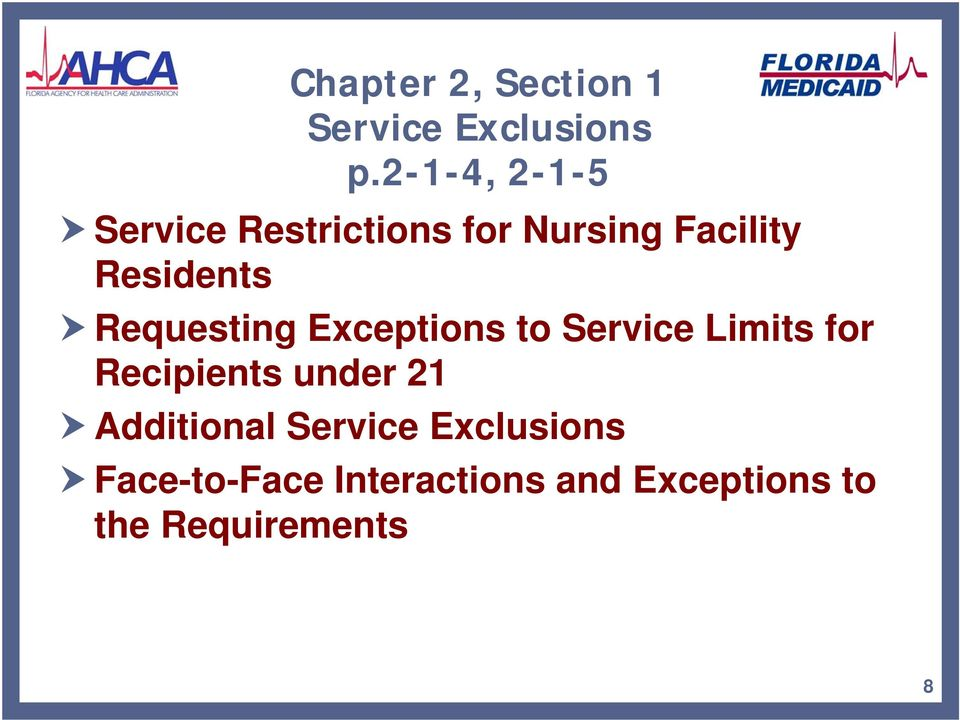 Requesting Exceptions to Service Limits for Recipients under 21