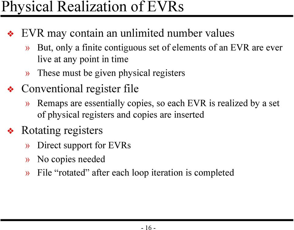file» Remaps are essentially copies, so each EVR is realized by a set of physical registers and copies are inserted