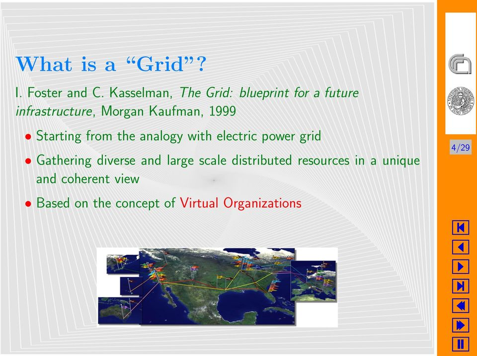1999 Starting from the analogy with electric power grid Gathering diverse