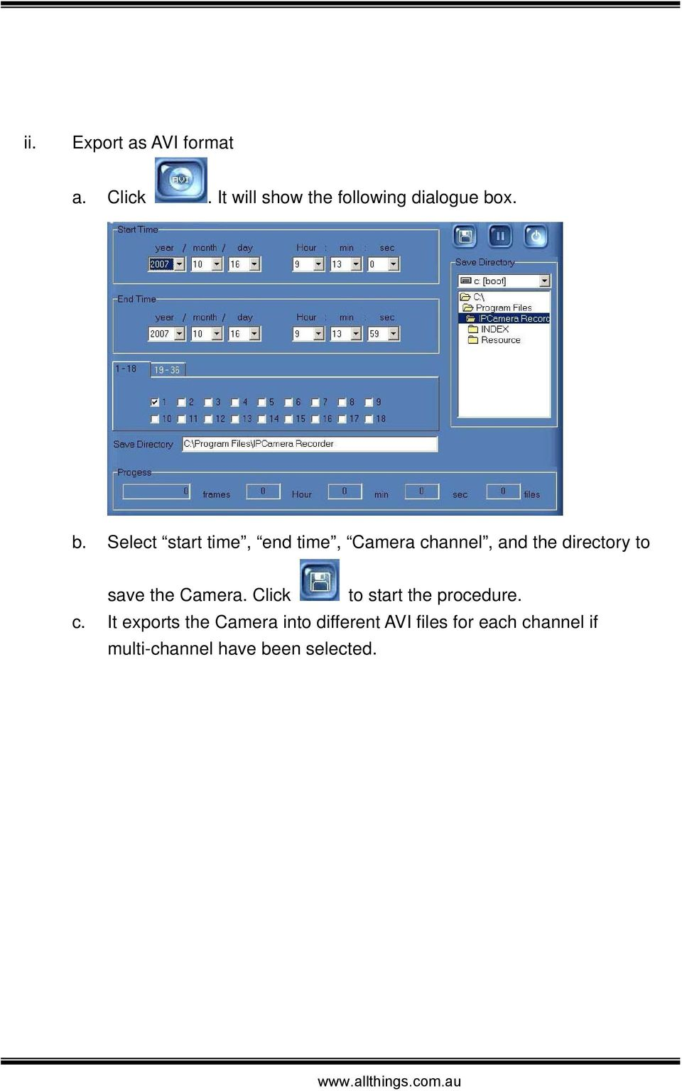 x. b. Select start time, end time, Camera channel, and the directory to