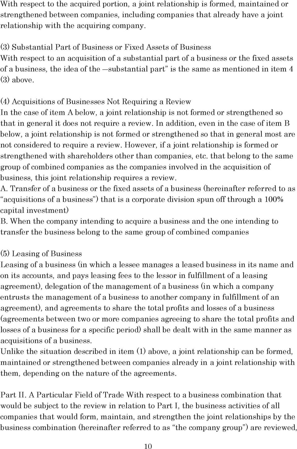 (3) Substantial Part of Business or Fixed Assets of Business With respect to an acquisition of a substantial part of a business or the fixed assets of a business, the idea of the substantial part is