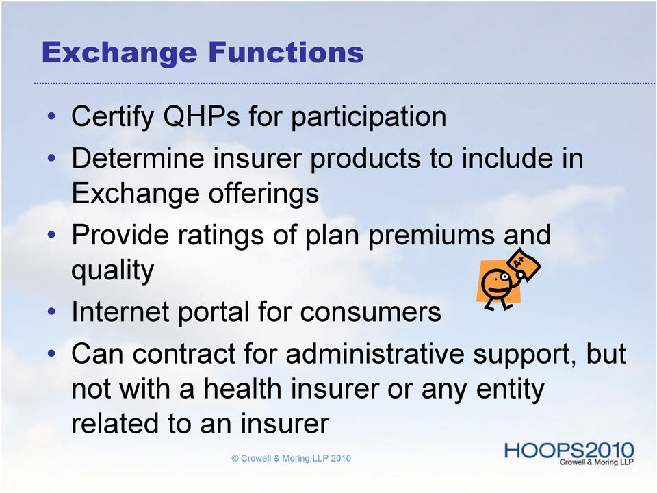 premiums and quality Internet portal for consumers Can contract for