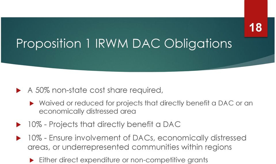that directly benefit a DAC 10% - Ensure involvement of DACs, economically distressed areas,
