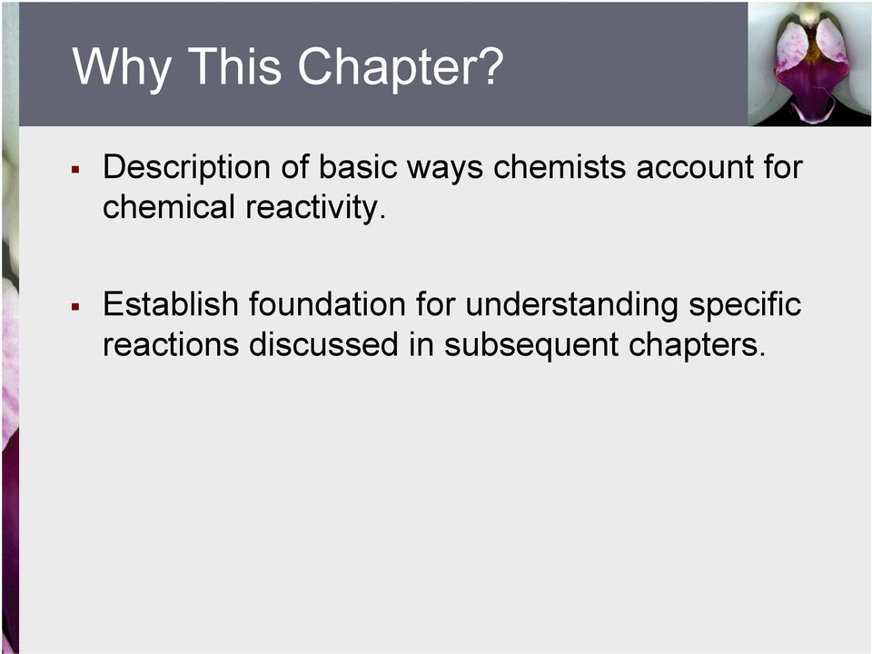 for chemical reactivity.