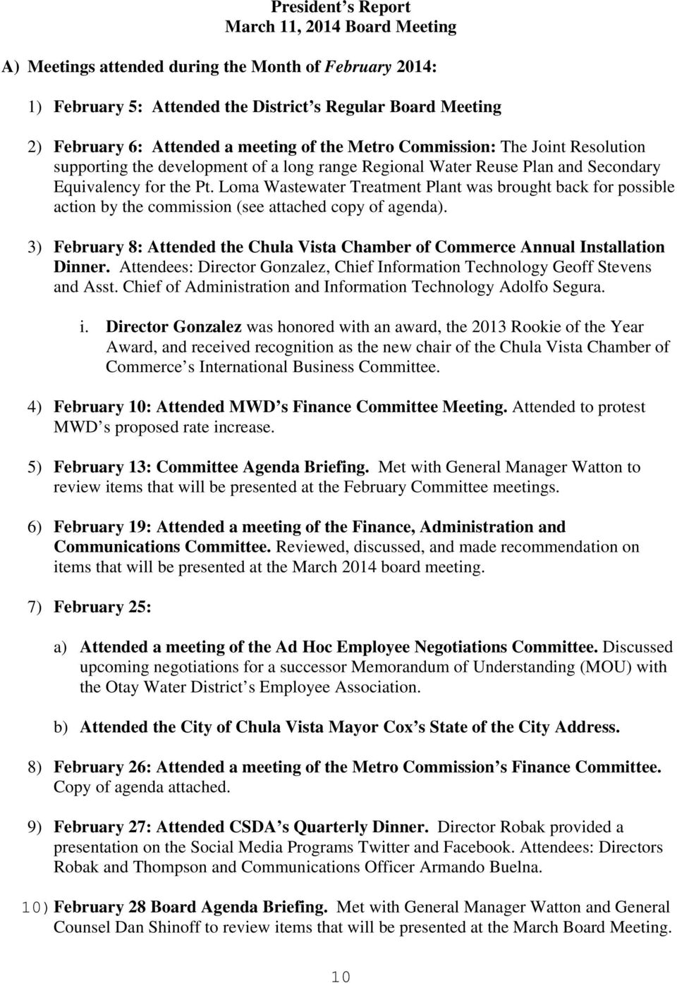 Loma Wastewater Treatment Plant was brought back for possible action by the commission (see attached copy of agenda).