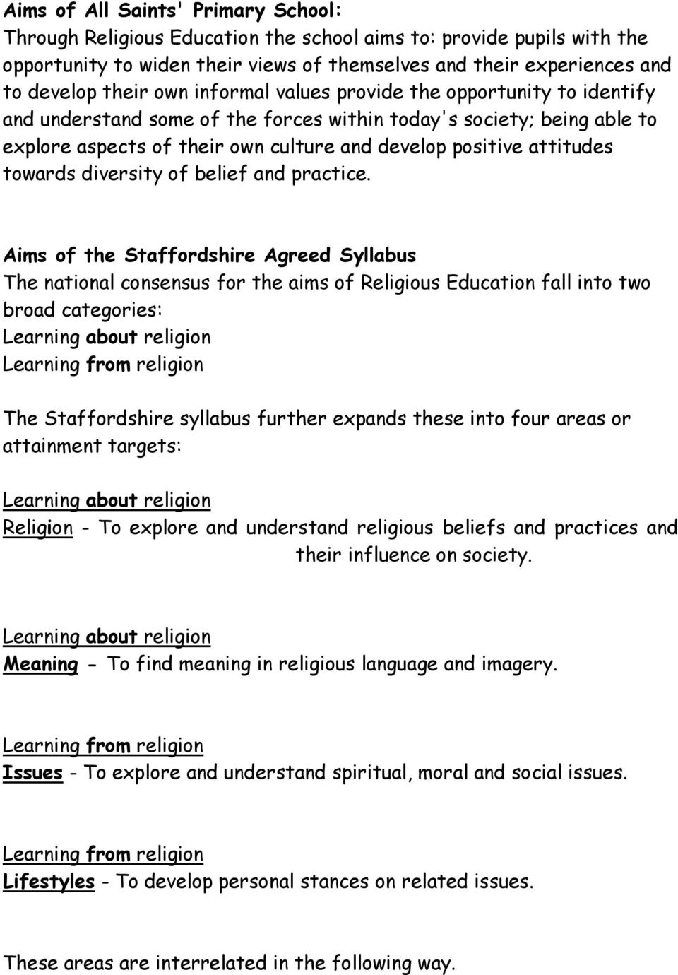 towards diversity of belief and practice.