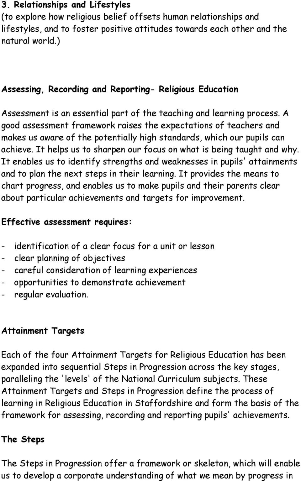 A good assessment framework raises the expectations of teachers and makes us aware of the potentially high standards, which our pupils can achieve.