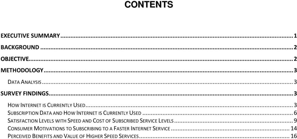 .. 3 SUBSCRIPTION DATA AND HOW INTERNET IS CURRENTLY USED.