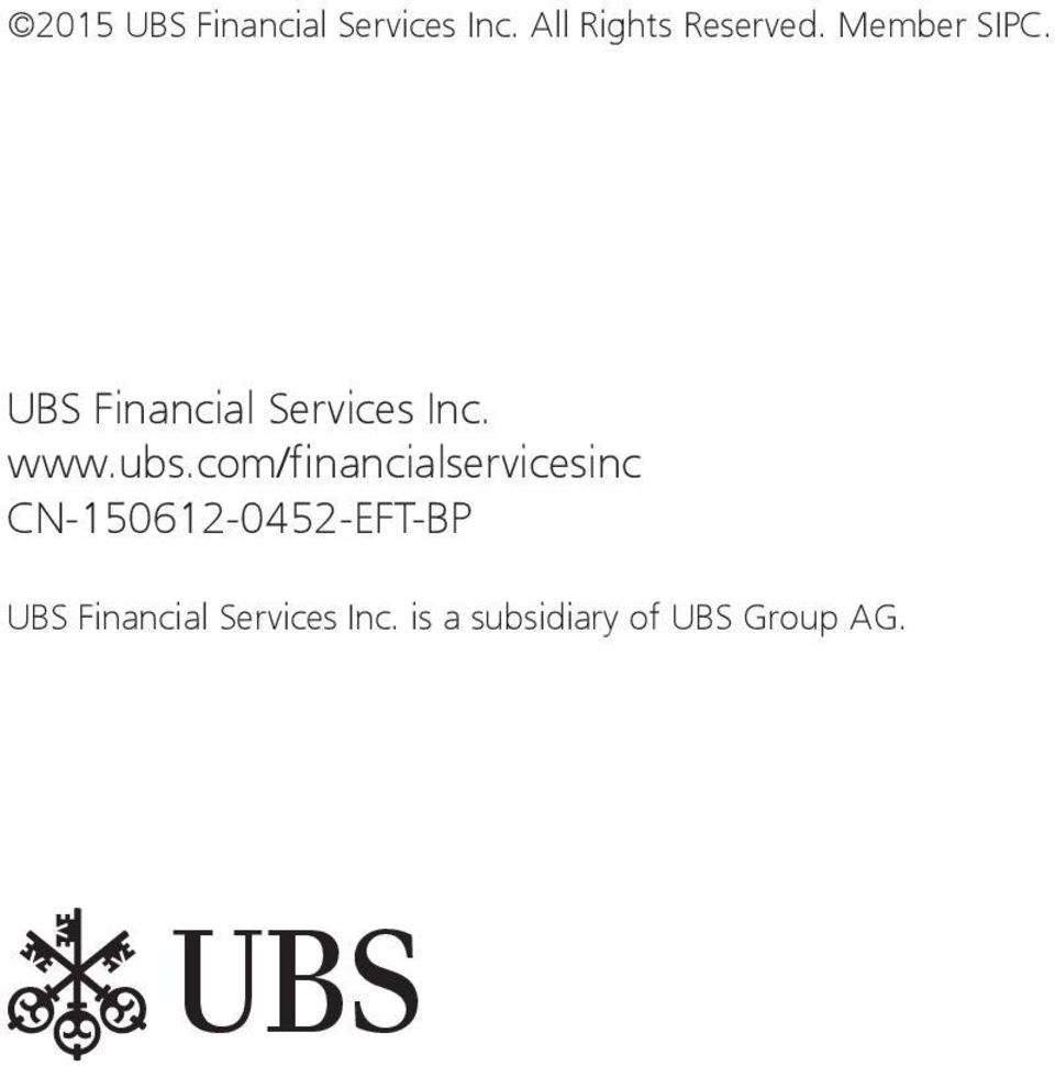 com/financialservicesinc CN-150612-0452-EFT-BP UBS