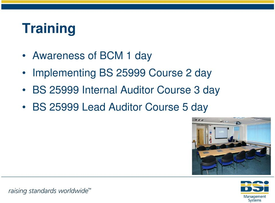 BS 25999 Internal Auditor Course 3