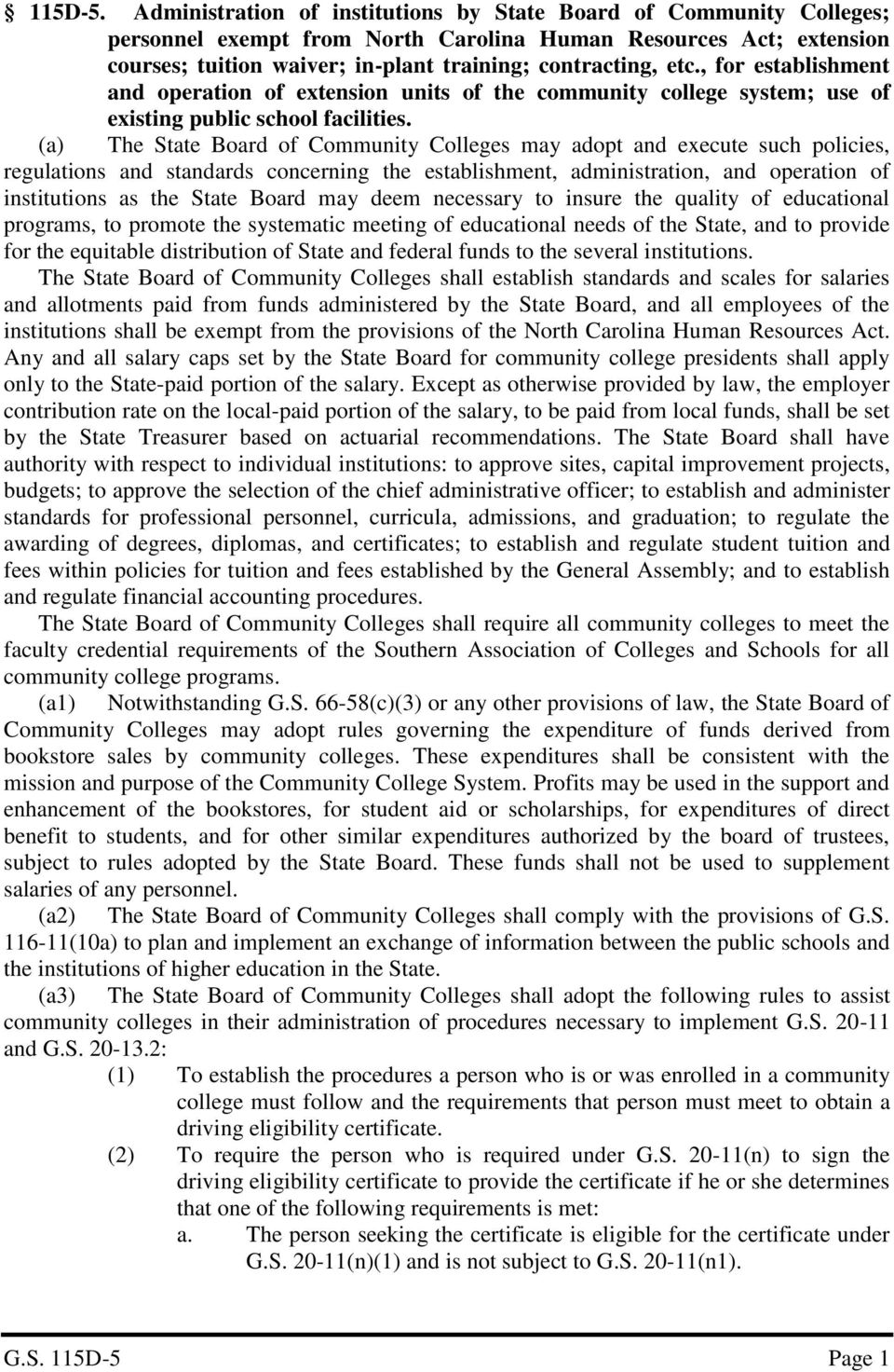 , for establishment and operation of extension units of the community college system; use of existing public school facilities.
