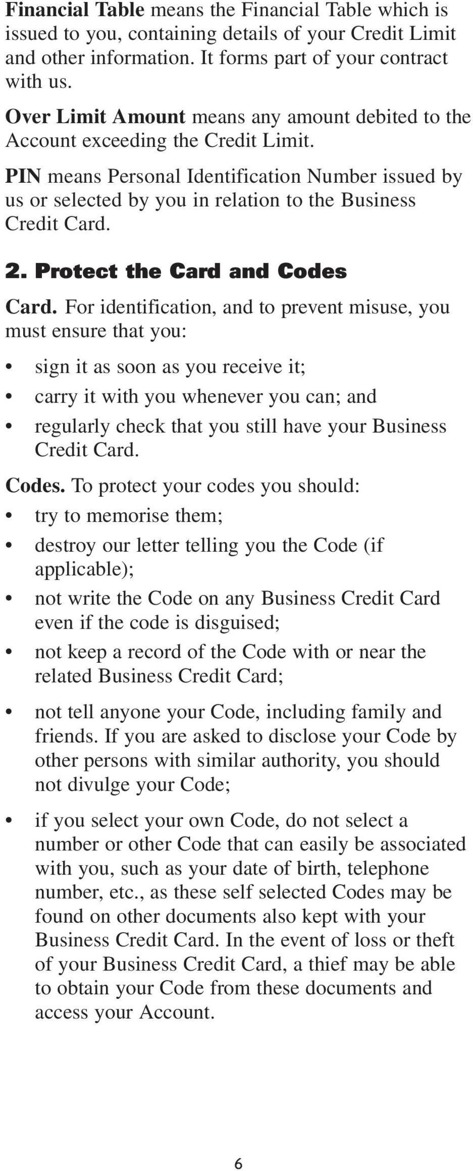 2. Protect the Card and Codes Card.