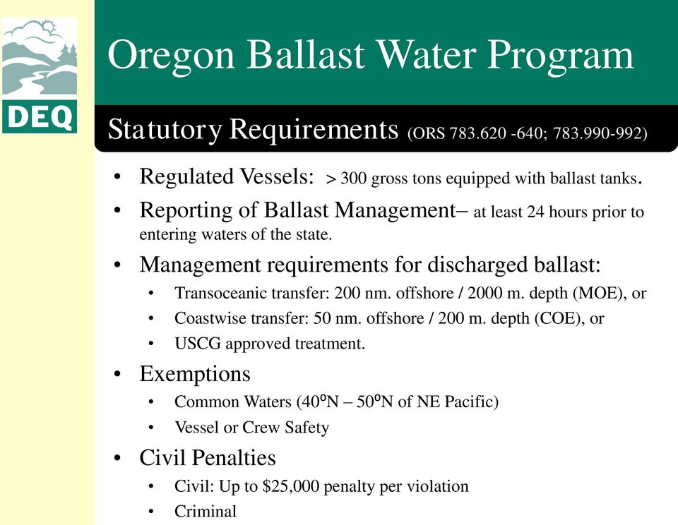 Reporting of Ballast Management at least 24 hours prior to entering waters of the state.