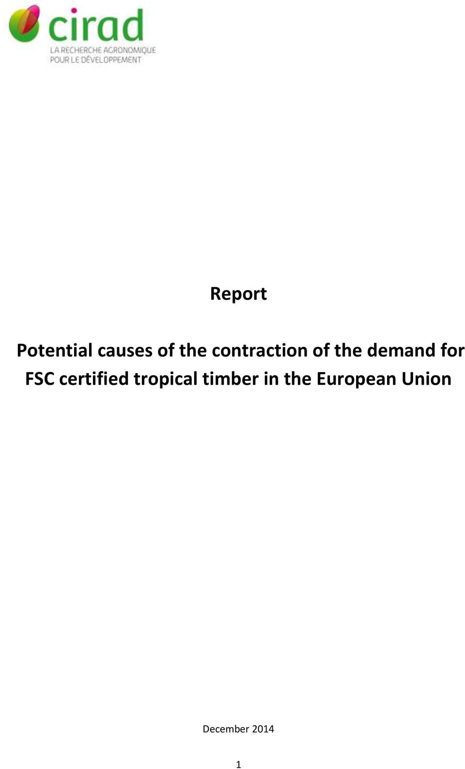 FSC certified tropical timber