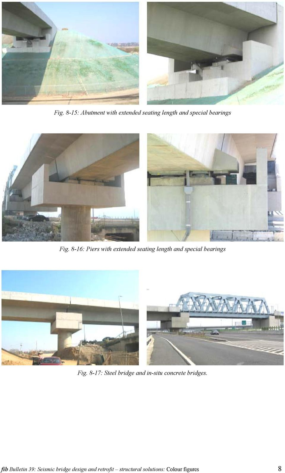 8-17: Steel bridge and in-situ concrete bridges.