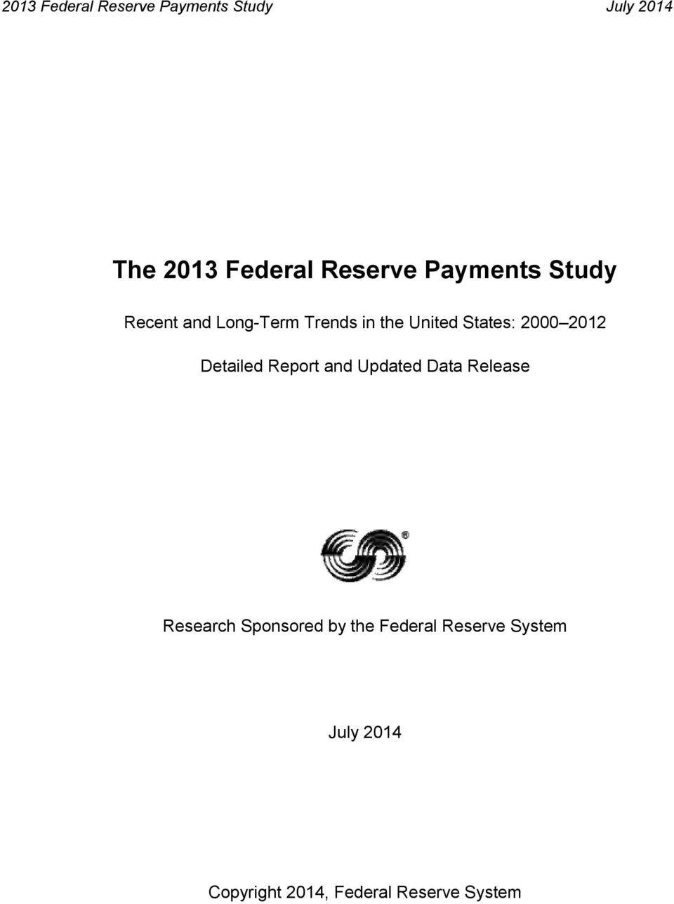 2012 Detailed Report and Updated Data Release Research Sponsored by