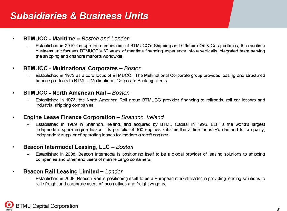 BTMUCC - Multinational Corporates Boston Established in 1973 as a core focus of BTMUCC.