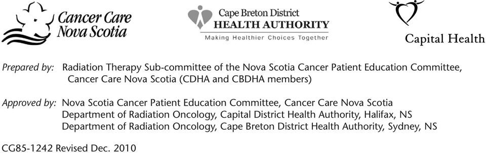 Cancer Care Nova Scotia Department of Radiation Oncology, Capital District Health Authority, Halifax, NS