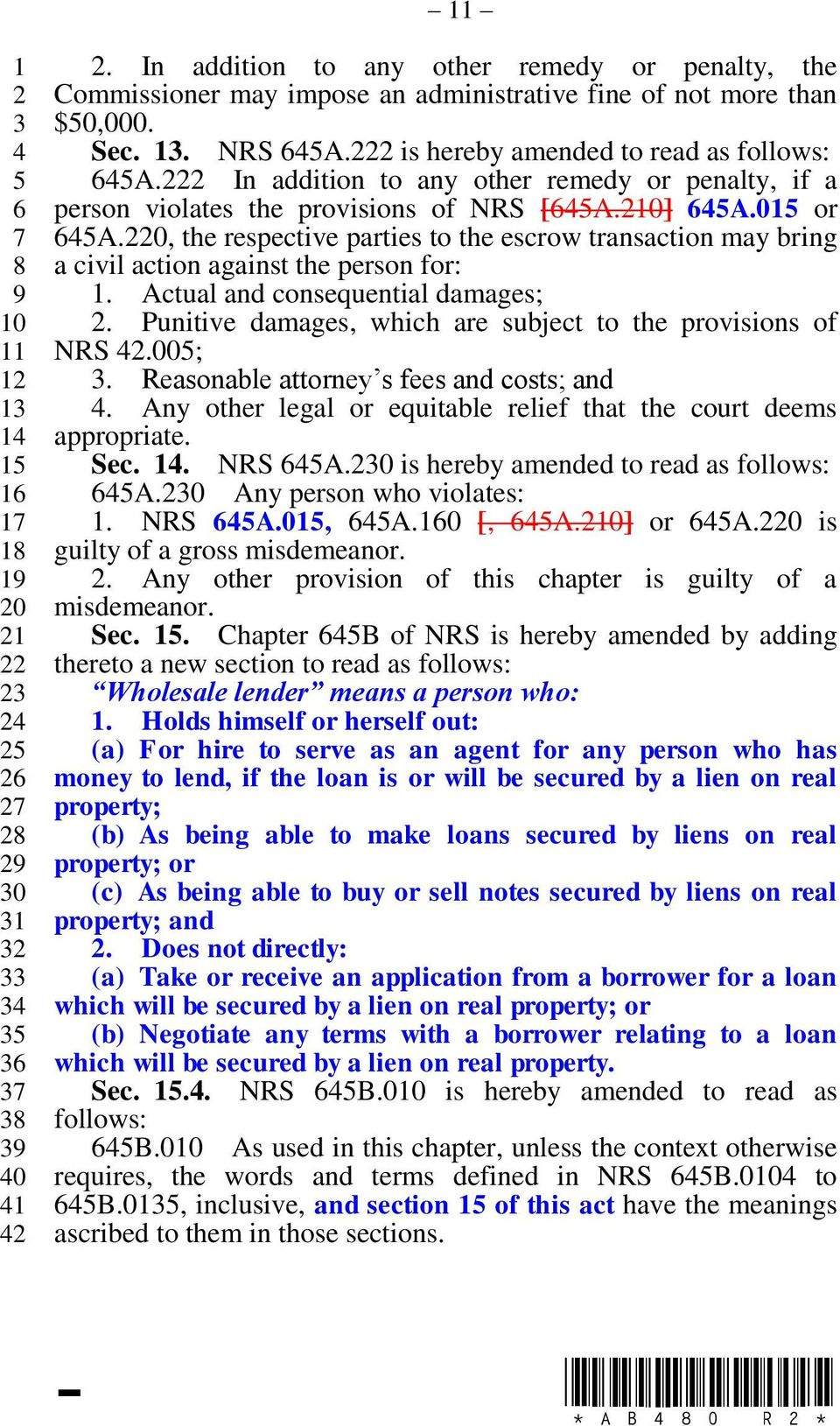 0, the respective parties to the escrow transaction may bring a civil action against the person for:. Actual and consequential damages;. Punitive damages, which are subject to the provisions of NRS.