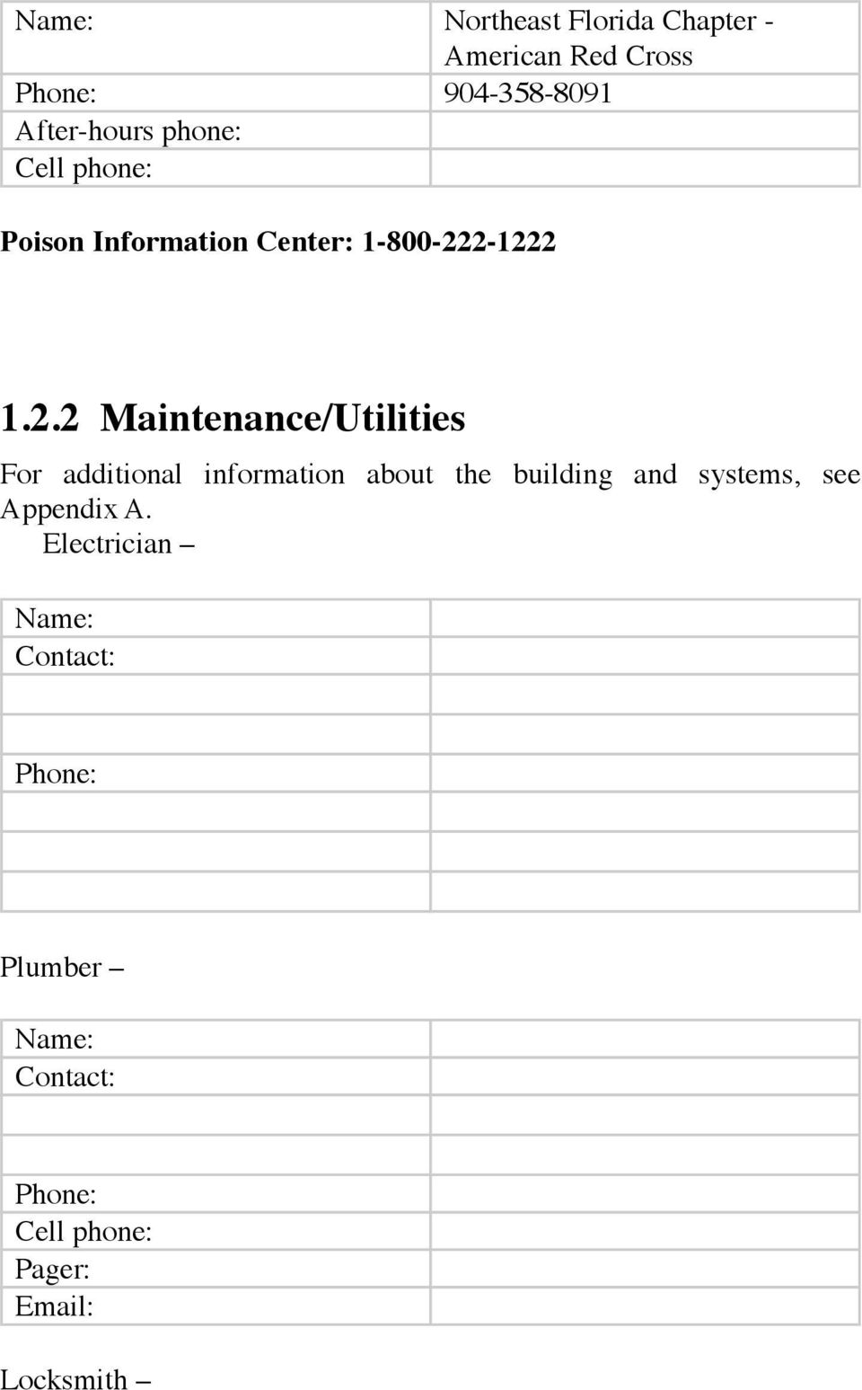 2-1222 1.2.2 Maintenance/Utilities For additional information about the building and