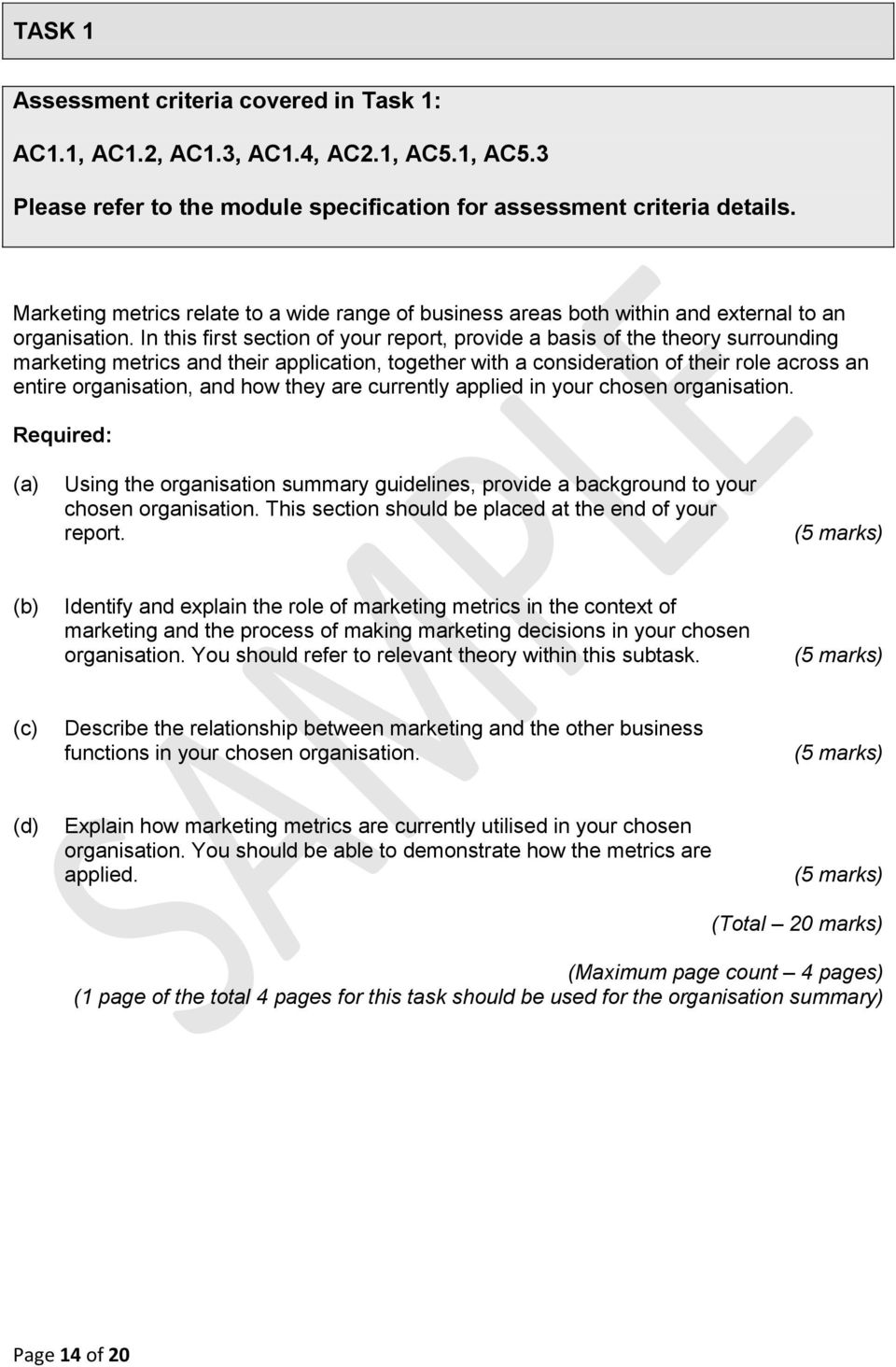 In this first section of your report, provide a basis of the theory surrounding marketing metrics and their application, together with a consideration of their role across an entire organisation, and