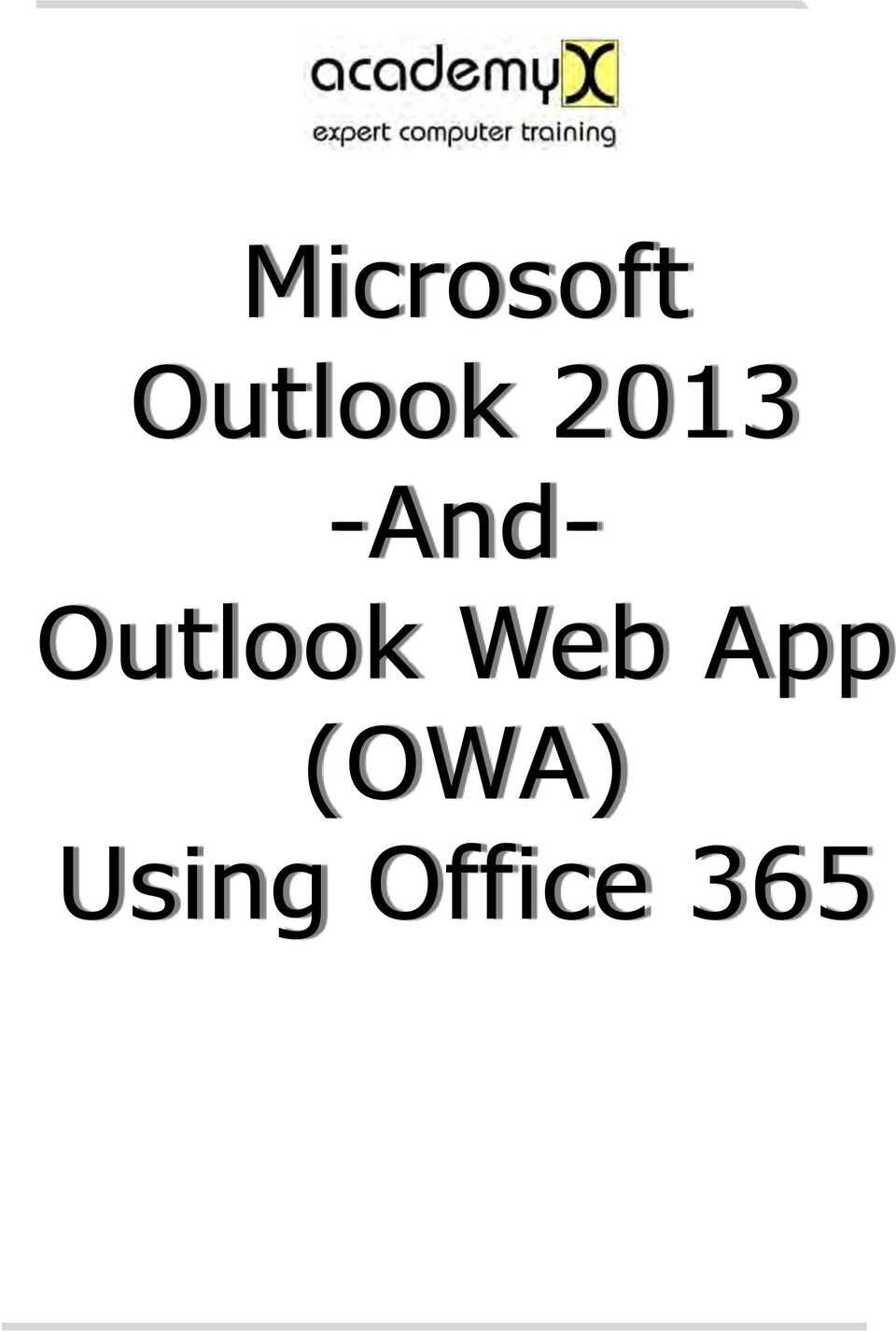 2013 -And- Outlook