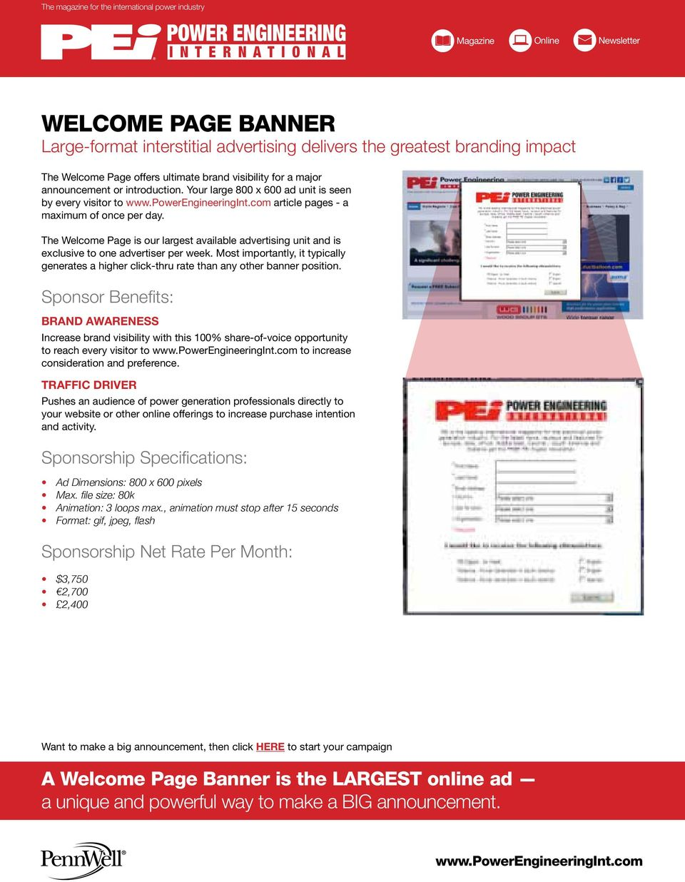 The Welcome Page is our largest available advertising unit and is exclusive to one advertiser per week.