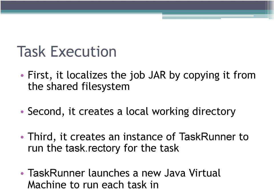 it creates an instance of TaskRunner to run the task.
