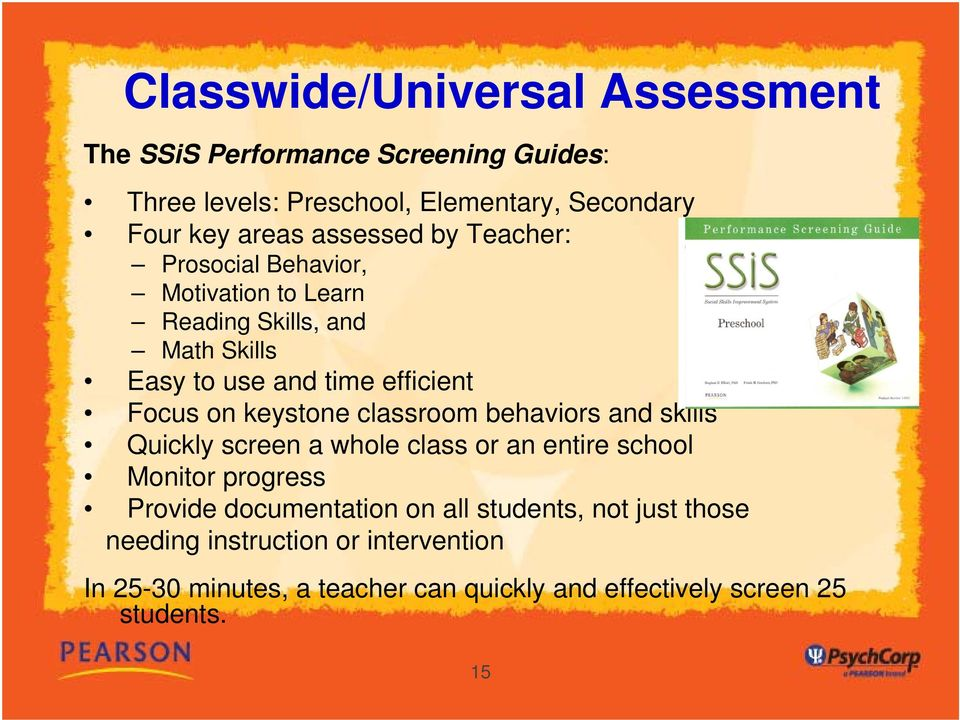 keystone classroom behaviors and skills Quickly screen a whole class or an entire school Monitor progress Provide documentation on all