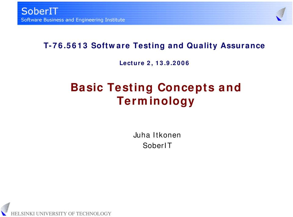 9.2006 Basic Testing Concepts
