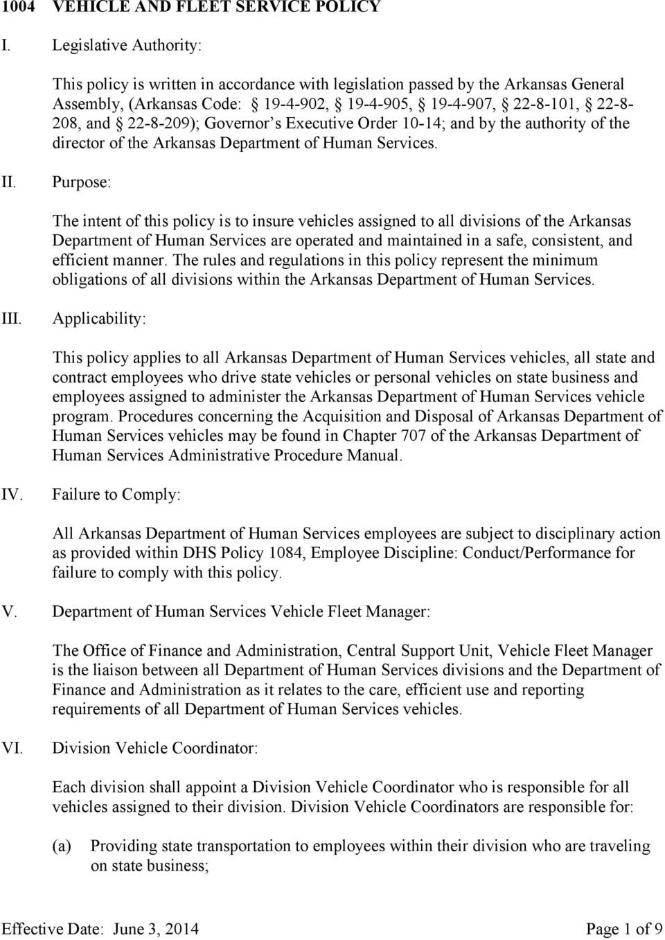 Governor s Executive Order 10-14; and by the authority of the director of the Arkansas Department of Human Services. II.