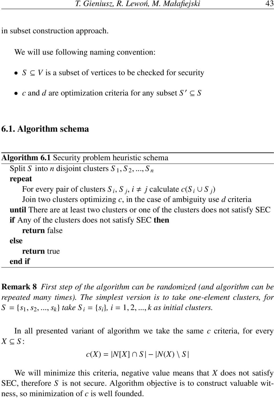 1 Security problem heuristic schema Split S into n disjoint clusters S 1, S 2,.