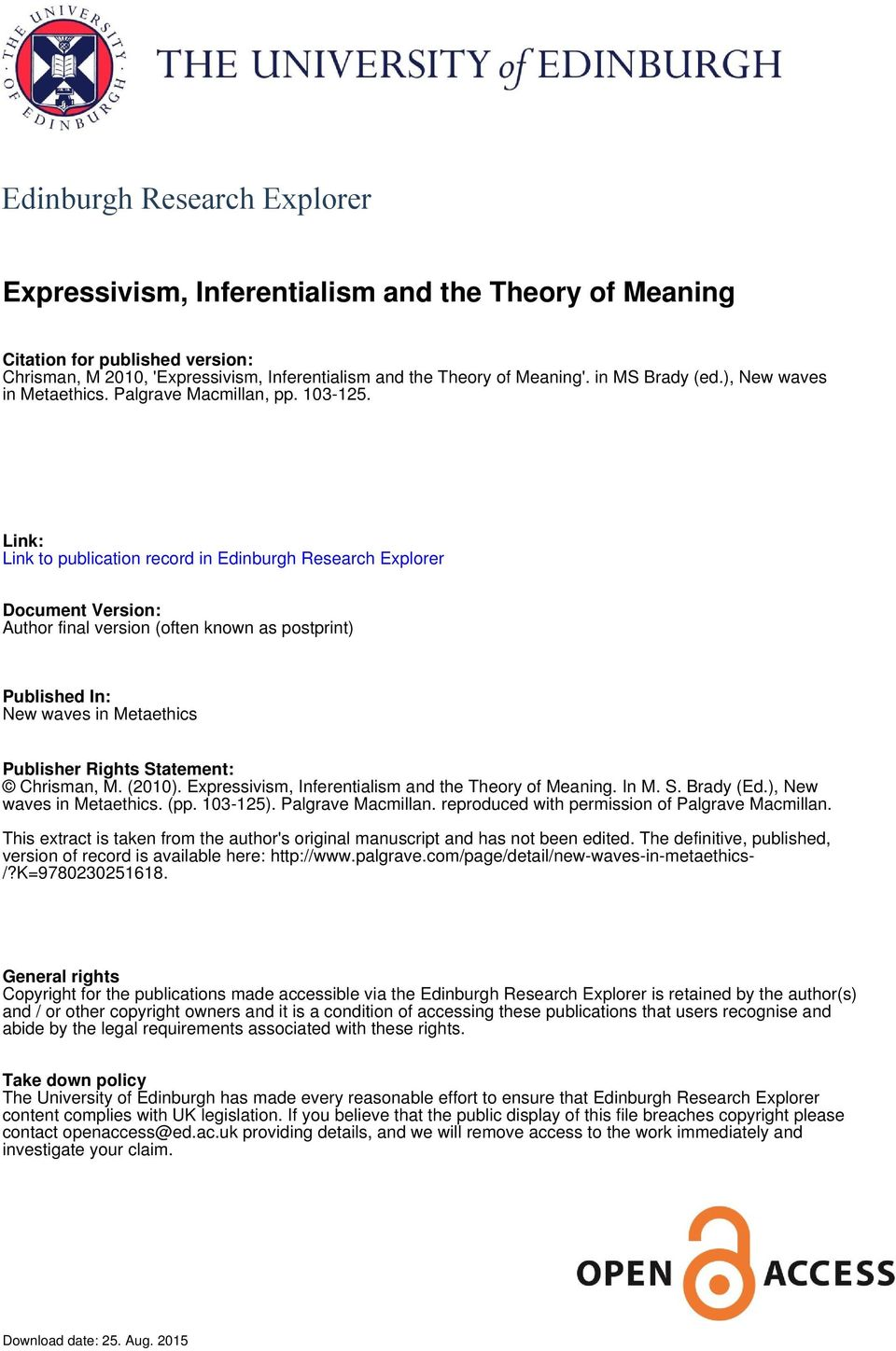 Link: Link to publication record in Edinburgh Research Explorer Document Version: Author final version (often known as postprint) Published In: New waves in Metaethics Publisher Rights Statement: