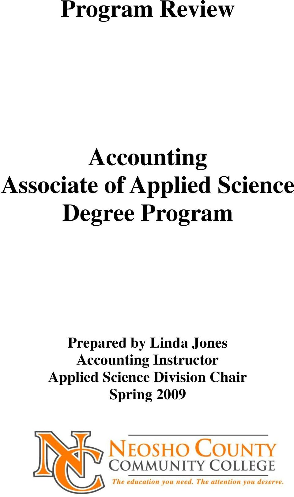 by Linda Jones Accounting Instructor