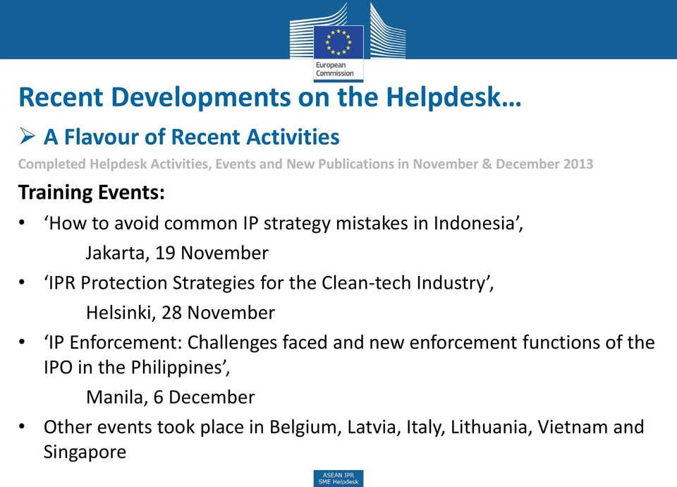 Protection Strategies for the Clean-tech Industry, Helsinki, 28 November IP Enforcement: Challenges faced and new enforcement