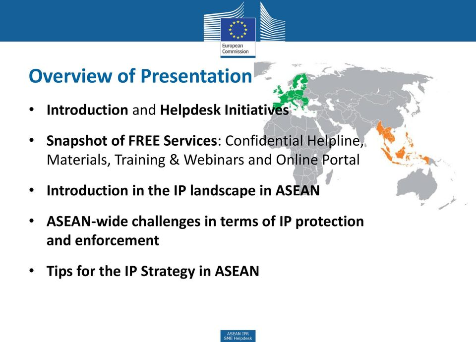 Online Portal Introduction in the IP landscape in ASEAN ASEAN-wide