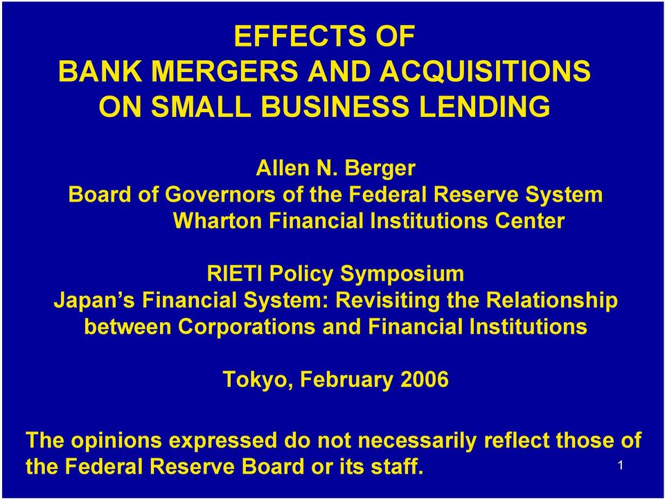 Policy Symposium Japan s Financial System: Revisiting the Relationship between Corporations and