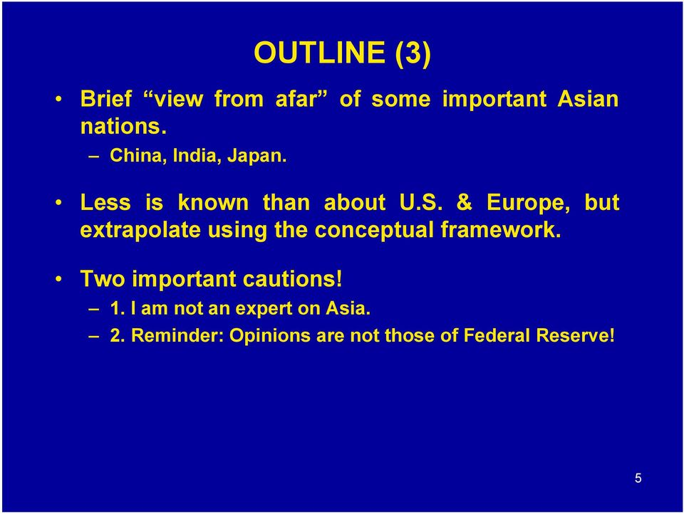 & Europe, but extrapolate using the conceptual framework.