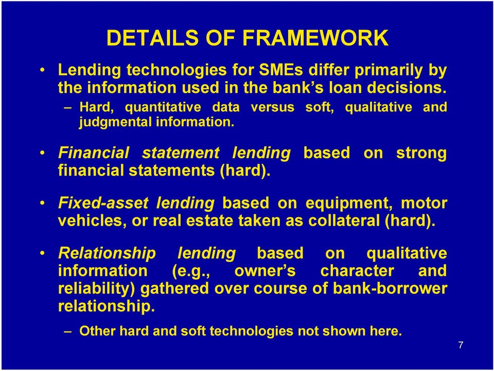 Financial statement lending based on strong financial statements (hard).