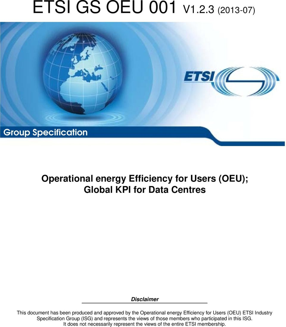 Centres Disclaimer This document has been produced and approved by the Operational energy Efficiency